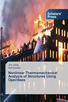 Nonlinear Thermomechanical Analysis of Structures Using Opensees
