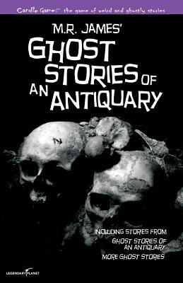 Candle Game: Ghost Stories of an Antiquary: The Ghostly Tales of M.R. James