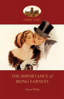The Importance of Being Earnest: With Facsimile of First-Night Programme (Aziloth Books)