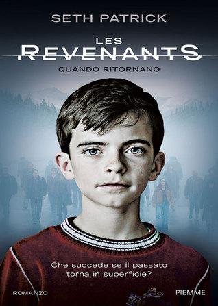 Les Revenants. Quando ritornano (Les Revenants #1)