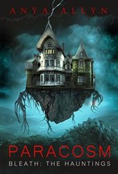 PARACOSM: Bleath: The Hauntings Book Pdf