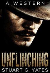 Unflinching (Unflinching #1) Book Pdf