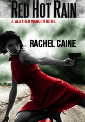 Red Hot Rain (Weather Warden, #10) Pdf Book