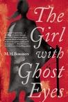 The Girl with Ghost Eyes (Xian Li-lin, #1)