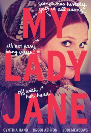 #Printcess review of My Lady Jane by Cynthia Hand, Brodi Ashton, and Jodi Meadows