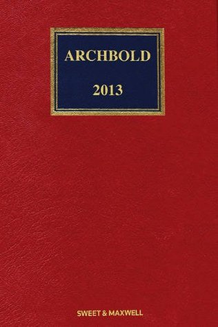 Archbold 2013: Full Print + Supplements: Criminal Pleading, Evidence and Practice