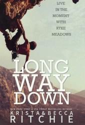 Long Way Down (Calloway Sisters, #4; Addicted, #3.2) Pdf Book