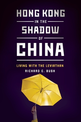 Hong Kong in the Shadow of China: Living with the Leviathan