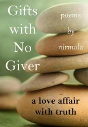 Gifts with No Giver: A Love Affair with Truth Pdf Book