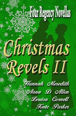 Christmas Revels II: Four Regency Novellas