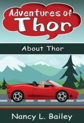 Adventures of Thor: About Thor