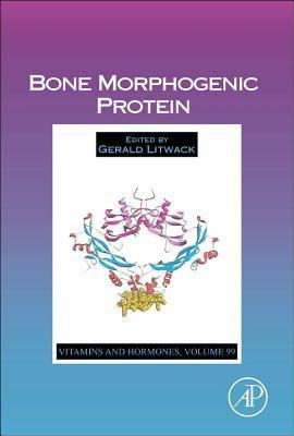 Vitamins and Hormones, Volume 99: Bone Morphogenic Protein
