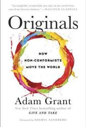 Originals: How Non-Conformists Move the World Book Pdf