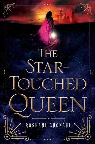 The Star-Touched Queen (The Star-Touched Queen, #1)