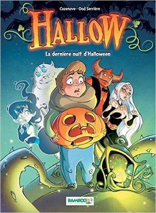 Hallow la dernière nuit d'Halloween