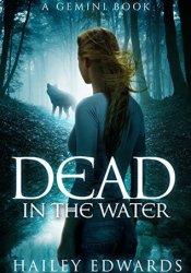 Dead in the Water (Gemini, #1) Pdf Book