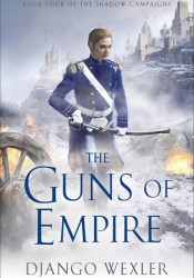 The Guns of Empire (The Shadow Campaigns, #4) Pdf Book