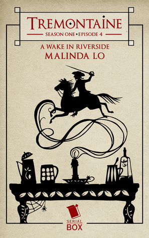 A Wake in Riverside (Tremontaine #1.4)