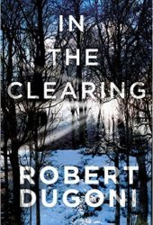 In the Clearing (Tracy Crosswhite, #3) Book Pdf