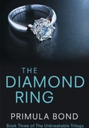 The Diamond Ring (Unbreakable Trilogy, #3) Pdf Book