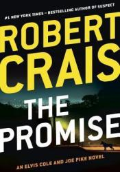 The Promise (Elvis Cole, #16; Joe Pike, #5; Scott James & Maggie, #2) Pdf Book