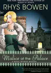 Malice at the Palace (Her Royal Spyness, #9) Pdf Book