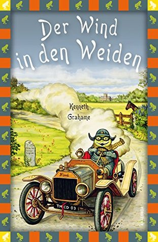 Der Wind in den Weiden: Neue deutsche Rechtschreibung (Neuübersetzung)