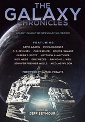 The Galaxy Chronicles (The Future Chronicles) Pdf Book