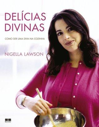 Delícias Divinas: Como Ser Uma Diva na Cozinha