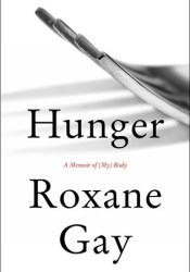 Hunger: A Memoir of (My) Body Pdf Book