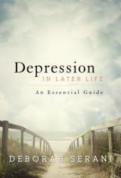 Depression in Later Life: An Essential Guide Pdf Book