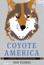 Coyote America: A Natural and Supernatural History Book Pdf