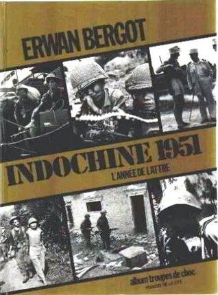 Indochine 1951: L'Année De Lattre
