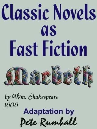 Classic Novels as Fast Fiction 3 Macbeth the Play