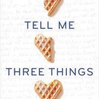 Single Sundays: Tell Me Three Things by Julie Buxbaum