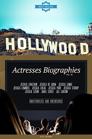 Hollywood: Actresses Biographies Vol.38: