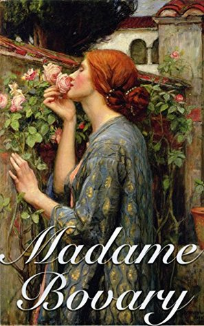 Madame Bovary (+Audiobook): With 5 Great Similar Novels