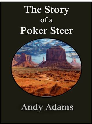 The Story of a Poker Steer