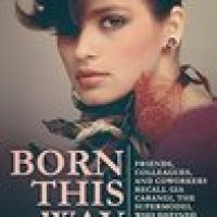 BORN THIS WAY by Sacha Lanvin Baumann #NonFiction about supermodel Gia Carangi @SachaLanvin