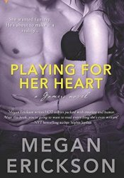 Playing for Her Heart (Gamers #2) Pdf Book