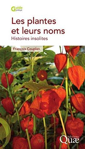 Les plantes et leurs noms: Histoires insolites