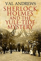 Sherlock Holmes and the Yule-tide Mystery Pdf Book
