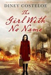 The Girl With No Name (The Girl With No Name #1) Pdf Book