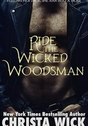 Ride the Wicked Woodsman (Night Falls, #1) Pdf Book