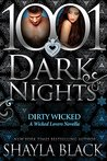 Dirty Wicked (Wicked Lovers, #11.5)