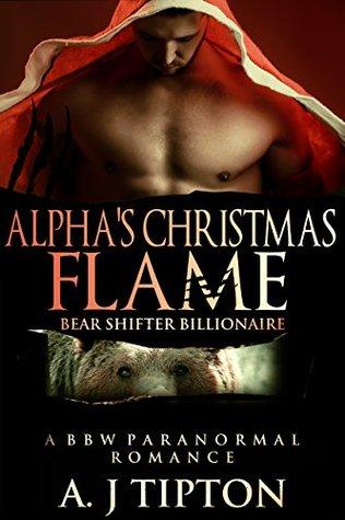 Alpha's Christmas Flame (Bear Shifter Billionaire 4)