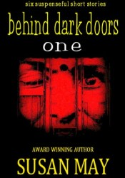 Behind Dark Doors (one): Six Suspenseful Short Stories Pdf Book