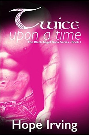 SPOTLIGHT:  Twice Upon a Time by Hope Irving