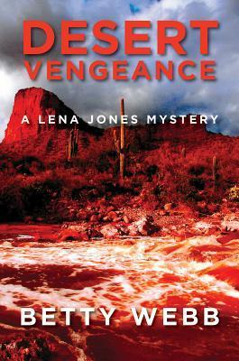 Desert Vengeance (Lena Jones Mystery, #9)