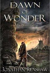 Dawn of Wonder (The Wakening, #1) Book Pdf